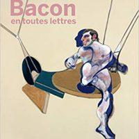 Bacon en toutes lettres Centre Pompidou