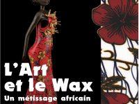 Exposition : L'art et le wax
