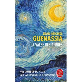 La Valse des arbres et du ciel - Jean Michel Guenassia